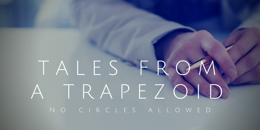 tales from A Trapezoid (1)